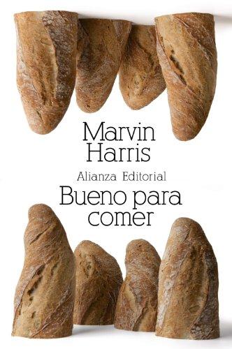 9788420674384: Bueno para comer: Enigmas de alimentación y cultura (El Libro De Bolsillo - Bibliotecas De Autor - Biblioteca Harris)