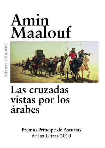 9788420675022: Las cruzadas vistas por los árabes (El Libro De Bolsillo - Granbolsillo)