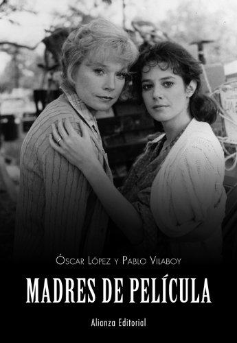 9788420675190: Madres De Pelicula (Libros Singulares (Ls))