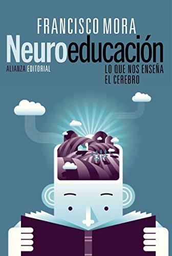 9788420675336: Neuroeducaci�n. Solo Se Puede Aprender Aquello Que Se Ama (Alianza Ensayo)