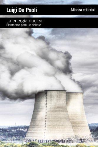 9788420675534: La energía nuclear: Elementos para un debate (El libro de bolsillo - Ciencias sociales)