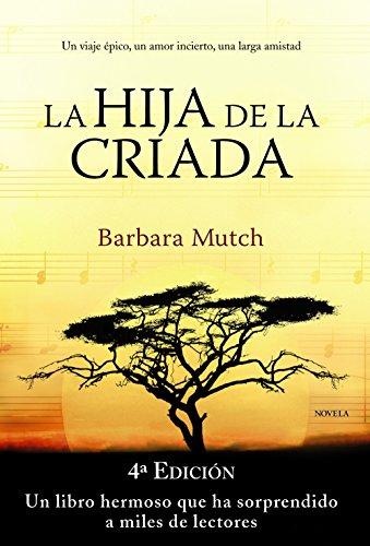 9788420675657: La hija de la criada (Spanish Edition)