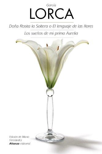 9788420675725: Dona Rosita la soltera (Spanish Edition)