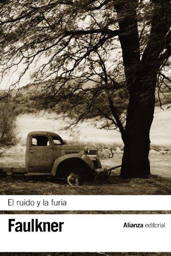 9788420675756: El ruido y la furia / The Sound and the Fury (Spanish Edition)