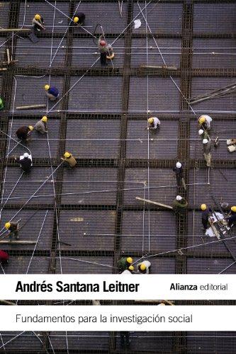 Fundamentos para la investigación social (Paperback): Andres Santana Leitner