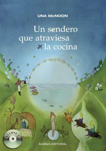 9788420675961: Un sendero que atraviesa la cocina / A Path through the Kitchen (Libros Singulares / Unique Books) (Spanish Edition)