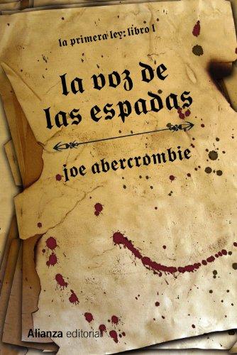 9788420676012: La voz de las espadas / The Blade Itself: La primera ley / The First Law (Spanish Edition)
