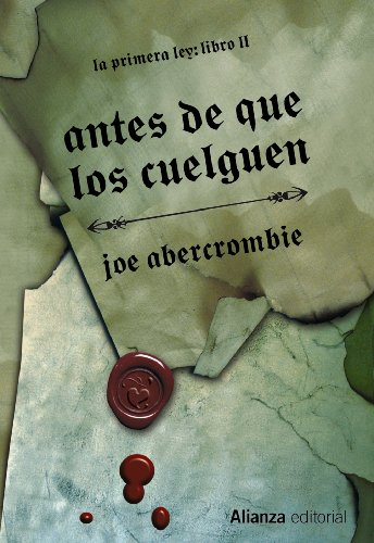 9788420676029: Antes de que los cuelguen / Before they are Hanged (La primera ley / The First Law) (Spanish Edition)