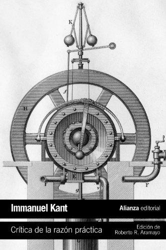 Crítica de la razón práctica / Critique: Kant, Immanuel/ Aramayo,
