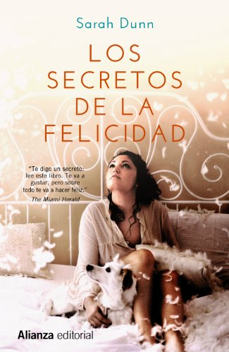 9788420676241: Los secretos de la felicidad / The secret of happiness (13/20) (Spanish Edition)