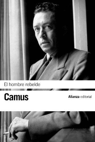 9788420676562: El hombre rebelde (El libro de bolsillo - Bibliotecas de autor - Biblioteca Camus)