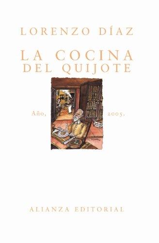 9788420676609: La Cocina Del Quijote/ Quijote Cooking (Spanish Edition)