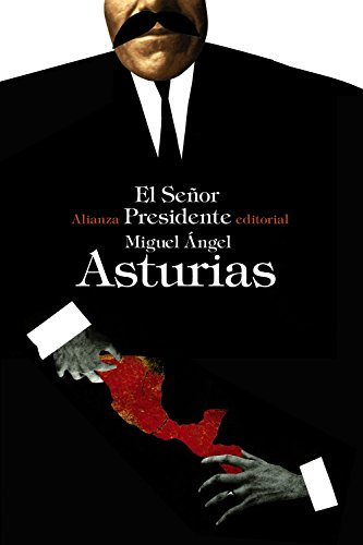 9788420676630: El Señor Presidente (El Libro De Bolsillo - Bibliotecas De Autor - Biblioteca Asturias)