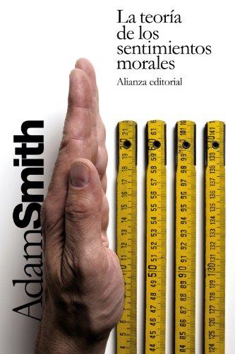 9788420676661: La teoría de los sentimientos morales / The Theory of Moral Sentiments (Spanish Edition)