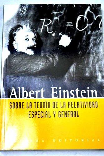 9788420676746: Sobre la teoria de la relatividad especial y general / On the Theory of Special and General Relativity (Libros Singulares) (Spanish Edition)