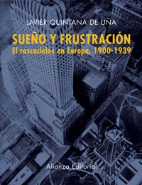 9788420676777: Sueno y frustracion/ Dream and Frustration: El rascacielos en Europa 1900-1939/ The Skyscrapers in Europe 1900-1939 (Libros Singulares) (Spanish Edition)
