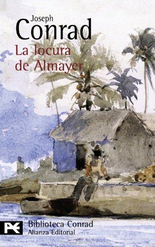 9788420676791: La locura de Almayer (El Libro De Bolsillo - Bibliotecas De Autor - Biblioteca Conrad)