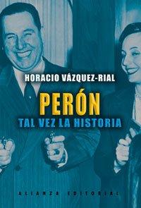 9788420676906: Peron tal vez la historia / Peron Maybe The Story (Spanish Edition)