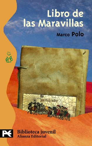 LIBRO DE LAS MARAVILLAS: Marco Polo