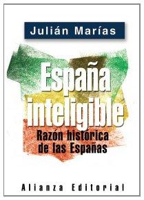 9788420677255: España inteligible (Libros Singulares (Ls))