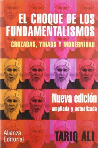 9788420677262: El choque de los fundamentalismos - 2E: Cruzadas, yihads y modernidad (Libros Singulares (Ls))