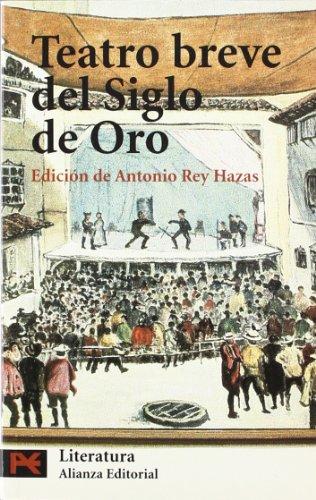 9788420677309: Teatro breve del siglo de Oro / Brief Theater Golden Age (Literatura espanola) (Spanish Edition)
