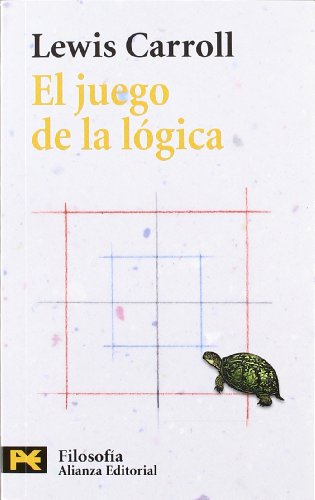 9788420677576: El juego de la logica y otros escritos / The Game of Logic and other Writings (Spanish Edition)