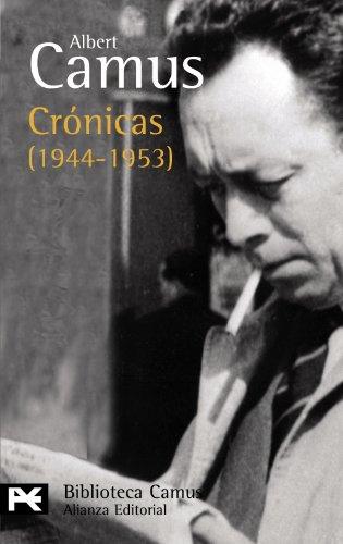 9788420677583: Crónicas (1944-1953) (El Libro De Bolsillo - Bibliotecas De Autor - Biblioteca Camus)
