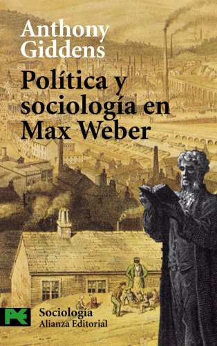 9788420677620: Politica y sociologia en Max Weber / Politics and Sociology in the Thought of Max Weber (Ciencias sociales/ Social Sciences) (Spanish Edition)