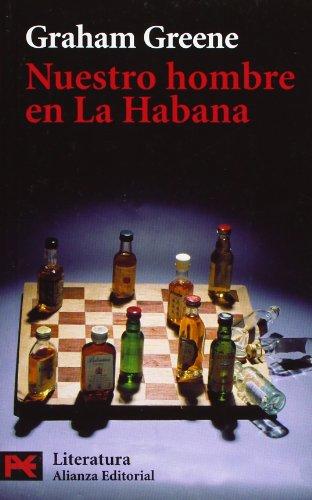 9788420677699: Nuestro hombre en La Habana: 5615 (El Libro De Bolsillo - Literatura)