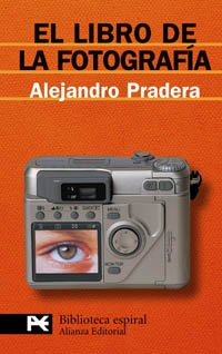 9788420677934: El libro de la fotografia / Photography's Book (El Libro De Bolsillo) (Spanish Edition)