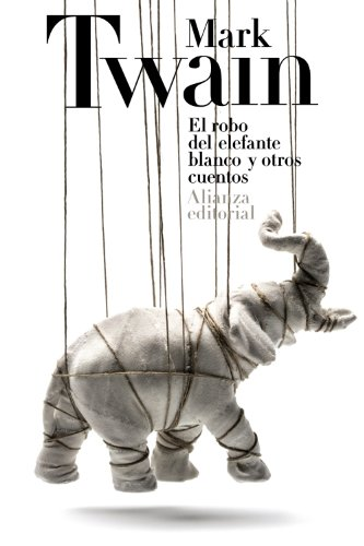 9788420678160: El robo del elefante blanco y otros cuentos / The stolen white elephant and other stories (Spanish Edition)