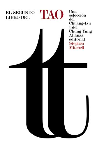 9788420678238: El segundo libro del Tao: Una selección del Chuang-tzu y del Chung Yung (El libro de bolsillo - Humanidades)