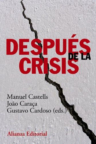 9788420678535: Después de la crisis / After the crisis (Spanish Edition)