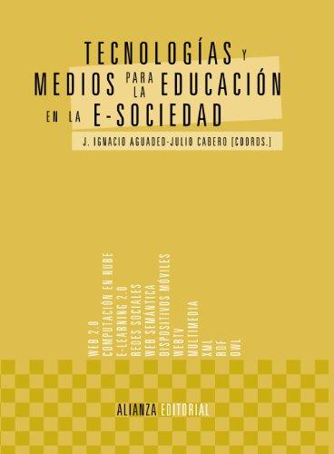 9788420678573: Tecnologías y medios para la educación en la e-sociedad (El Libro Universitario - Manuales)