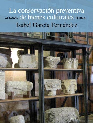 9788420678658: La conservación preventiva de bienes culturales