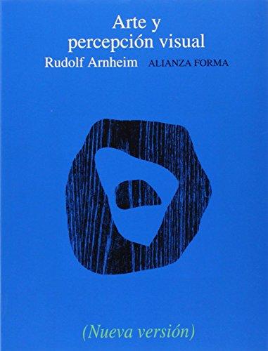 9788420678740: Arte y percepción visual: Psicología del ojo creador (Alianza Forma (Af))