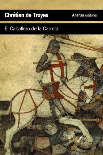 El Caballero De La Carreta (El Libro De Bolsillo - Literatura): Troyes, Chrétien de