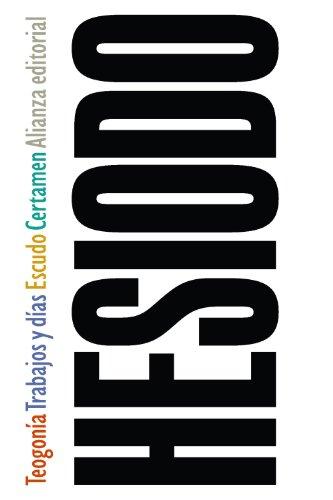 9788420678825: Teogonía / Trabajos y días / Escudo / Certamen (El libro de bolsillo - Clásicos de Grecia y Roma)