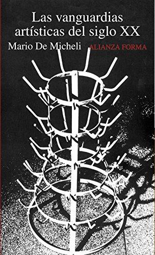 9788420678832: Las vanguardias artísticas del siglo XX (Alianza Forma (Af))