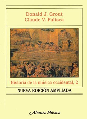 9788420678931: Historia de la musica occidental, 2 (edic. 2001) (Alianza Musica)