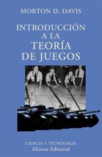 Introducción a la Teoría de Juegos.: Davis, Morton D.: