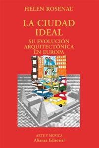 9788420679358: La ciudad ideal / The ideal city: Su Evolucion Arquitectonica En Europa / Architectural Evolution in Europe (El Libro Universitario. Ensayo) (Spanish Edition)