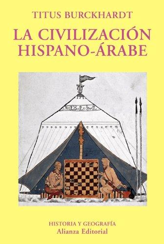9788420679518: Civilizacion Hispano Arabe, La (Historia Y Geografia/ History and Geography) (Spanish Edition)