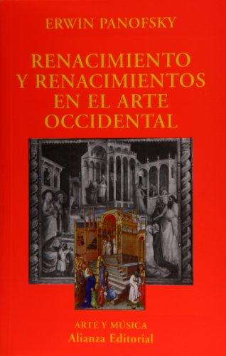 9788420679587: Renacimiento y renacimientos en el arte occidental (El Libro Universitario - Ensayo)