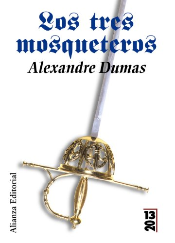 9788420679709: Los tres mosqueteros / The Three Musketeers (1320) (Spanish Edition)