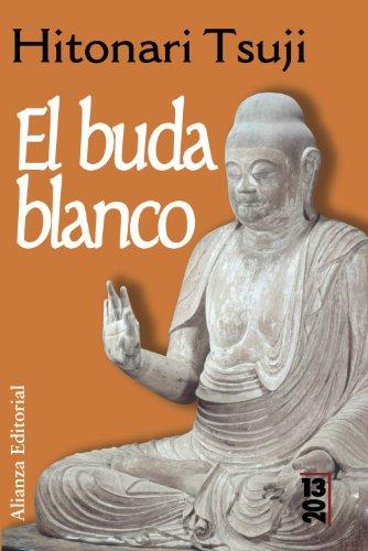 9788420679846: El Buda blanco (13/20)