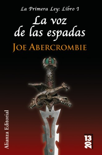 9788420679877: La voz de las espadas / The Blade Itself (La Primera Ley/the First Law) (Spanish Edition)