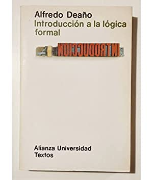 9788420680118: Introd. a la Logica Formal (Alianza universidad : Textos ; 11) (Spanish Edition)