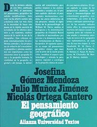 el pensamiento geografico/ The Geographic Thought: Estudio: Mendoza, Josefina Gomez;